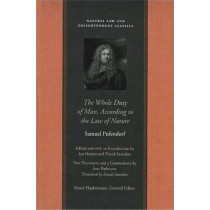 The Whole Duty of Man According to the Law of Nature by Samuel Pufendorf, 9780865973749