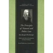 Principles of Natural & Politic Law by Jean-Jacques Burlamaqui, 9780865974975