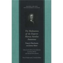Meditations of the Emperor Marcus Aurelius Antoninus by Francis Hutcheson, 9780865975101