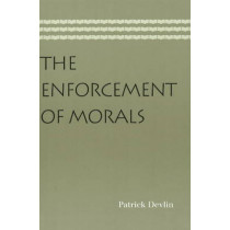 Enforcement of Morals by Patrick Devlin, 9780865978058