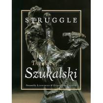 Struggle: The Art Of Szukalski by Stanislav Szukalski, 9780867194791