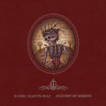 Anatomy Of Sorrow by Daniel Martin Diaz, 9780867197686