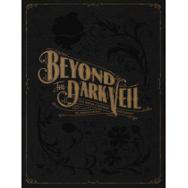 Beyond The Dark Veil: Post Mortem and Mourning Photography from the Thanatos Archive by Jacqueline Ann Bunge Barger, 9780867197969