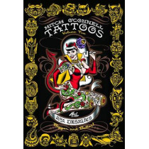 Mitch O'connell Tattoos Volume Two: 251 Designs, Bigger and Better! by Mitch O'Connell, 9780867198188