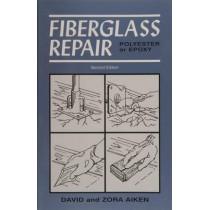 Fiberglass Repair: Polyester or Epoxy by David Aiken, 9780870336089