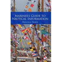 Mariner's Guide to Nautical Information by Priscilla Travis, 9780870336256