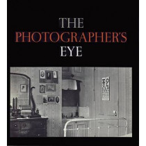 The Photographer's Eye by John Szarkowski, 9780870705274