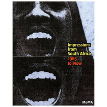 Impressions from South Africa, 1965 to Now: Prints from The Museum of Modern Art by Judith B. Hecker, 9780870707568
