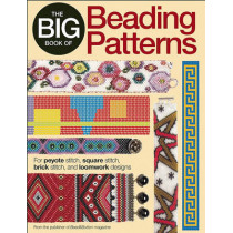 The Big Book of Beading Patterns: For Peyote Stitch, Square Stitch, Brick Stitch, and Loomwork Designs by Editors Of Bead & Button Magazine, 9780871164247