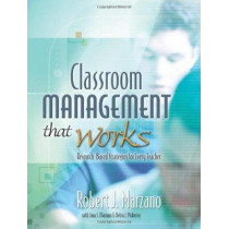 Classroom Management That Works: Research-Based Strategies for Every Teacher by Robert J Marzano, 9780871207937