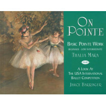 On Pointe: Basic Pointe Work BeginneraLow Intermediate and a Look at the USA International Ballet Competition by Thalia Mara, 9780871272676