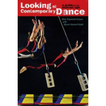 Looking at Contemporary Dance by Marc Raymond Strauss, 9780871273543