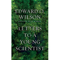 Letters to a Young Scientist by Edward O. Wilson, 9780871403773