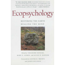 Ecopsychology: Restoring the Earth/Healing the Mind by Theodore Roszak, 9780871564061