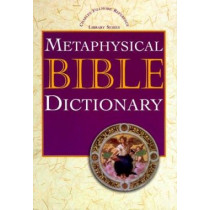 Metaphysical Bible Dictionary by Charles Fillmore, 9780871590671