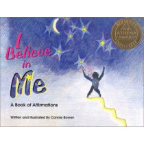 I Believe in Me by Connie Bowen, 9780871592828