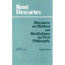 Discourse on Method and Meditations on First Philosophy by Rene Descartes, 9780872204201