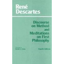 Discourse on Method and Meditations on First Philosophy by Rene Descartes, 9780872204218