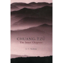 The Inner Chapters: The Inner Chapters by Chuang-Tzu, 9780872205819