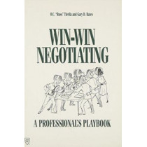 Win-win Negotiating: A Professional's Playbook by O.C. Tirella, 9780872628847
