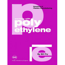 Working with Polyethylene by William Fry, 9780872635074