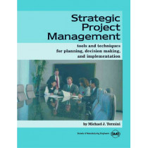 Strategic Project Management by Michael J. Termini, 9780872635128