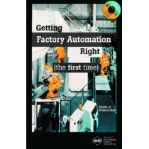 Getting Factory Automation Right: (the first time) by Edward Zimmerman, 9780872635265
