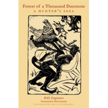 Forest of  A Thousand Daemons: A Hunter's Saga by D. O. Fagunwa, 9780872866300