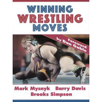 Winning Wrestling Moves by Mark Mysnyk, 9780873224826