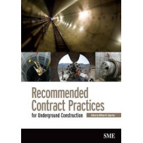 Recommended Contract Pratices for Underground Construction by William W. Edgerton, 9780873352628