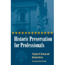 Historic Preservation for Professionals, 9780873389273