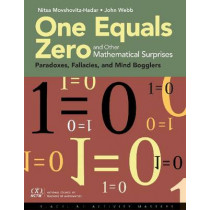 One Equals Zero and Other Mathematical Surprises by Nitsa Movshovitz-Hadar, 9780873537407