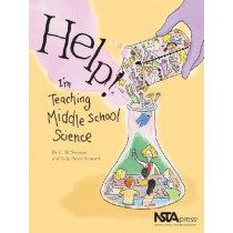 Help!: I'm Teaching Middle School Science by C. Jill Swango, 9780873552257