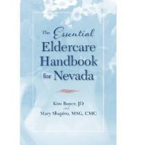 The Essential Eldercare Handbook for Nevada by Kim Boyer, 9780874179415