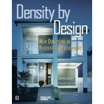 Density by Design: New Directions in Residential Development by Vincent Scully, 9780874208337