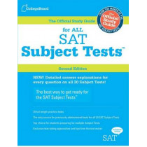 Official Study Guide for All SAT Subject Tests by College Board, 9780874479751