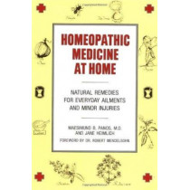 Homeopathic Medicine at Home by Maesimund B. Panos, 9780874771954