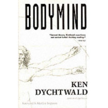 Bodymind by Ken Dychtwald, 9780874773750