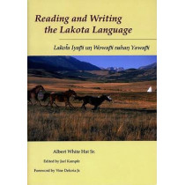 Reading and Writing the Lakota Language Book on CD by Albert White Hat, 9780874805727