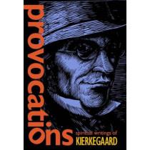 Provocations: Spiritual Writings of Kierkegaard by Soren Kierkegaard, 9780874866438