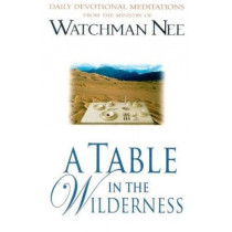 Table In The Wilderness, A by Watchman Nee, 9780875086996