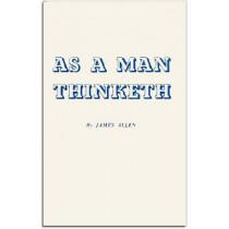 As a Man Thinketh by James Allen, 9780875160009