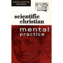 Scientific Christian Mental Practice by Hopkins, 9780875161990