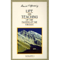 Life and Teaching of the Masters of the Far East: Volume 1 by Baird T. Spalding, 9780875163635