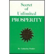 Secret of Unlimited Prosperity by Catherine Ponder, 9780875164199