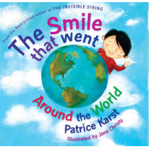Smile That Went Around the World by Patrice Karst, 9780875168753