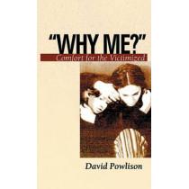 Why Me? by David Powlison, 9780875526959