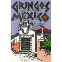 Gringos in Mexico by Simmen-E, 9780875650296