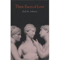 Three Faces of Love by Laurie Johnson, 9780875802701