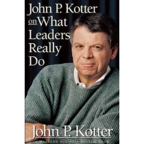 John P. Kotter on What Leaders Really Do by John P. Kotter, 9780875848976